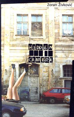 Hidden Camera by Zoran Živković, Alice Copple-Tošić