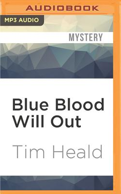 Blue Blood Will Out by Tim Heald