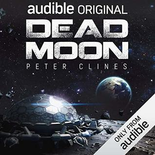 Dead Moon by Ray Porter, Peter Clines