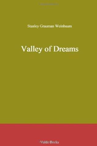 Valley of Dreams by Stanley G. Weinbaum