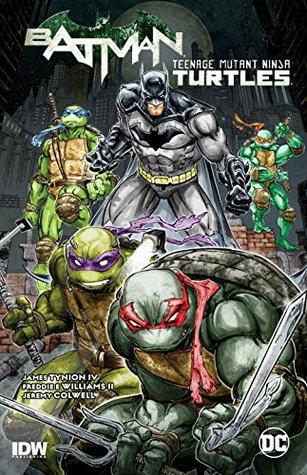 Batman/Teenage Mutant Ninja Turtles, Vol. 1 by James Tynion IV, Freddie E. Williams II