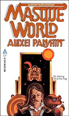 Masque World by Alexei Panshin