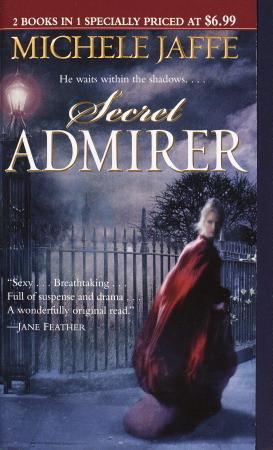 Lady Killer/Secret Admirer by Michele Jaffe
