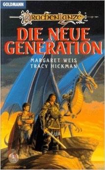 Drachenlanze: Die neue Generation by Margaret Weis, Tracy Hickman