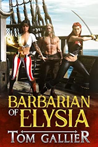 Barbarian of Elysia by Tom Gallier