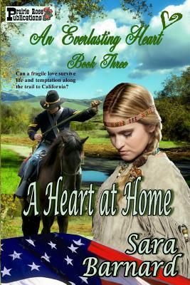A Heart at Home by Sara Barnard