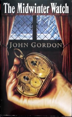 The Midwinter Watch by John Gordon