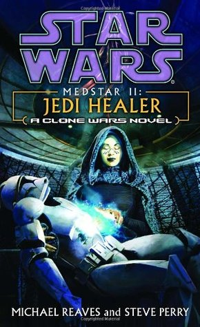 Jedi Healer by Steve Perry, Michael Reaves