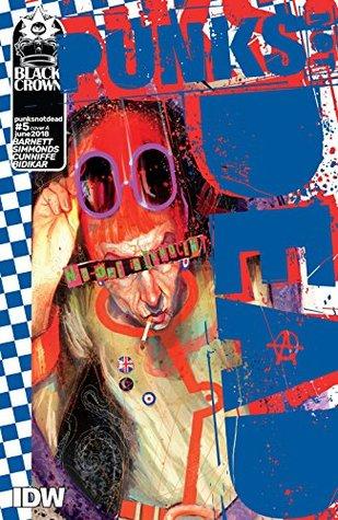 Punks Not Dead #5 by Martin Simmonds, David Barnett