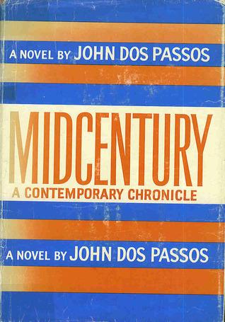 Midcentury by John Dos Passos
