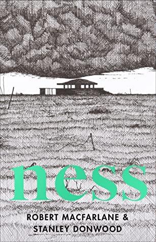 Ness by Stanley Donwood, Robert Macfarlane