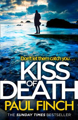 Kiss of Death (Detective Mark Heckenburg, Book 7) by Paul Finch