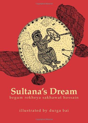 Sultana's Dream by Rokeya Sakhawat Hossain