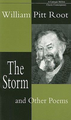 The Storm and Other Poems by William Pitt Root