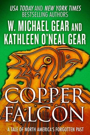 Copper Falcon by Kathleen O'Neal Gear, W. Michael Gear