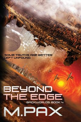 Beyond the Edge by M. Pax