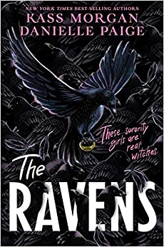 The Ravens by Danielle Paige, Kass Morgan
