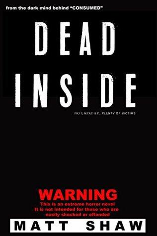 Dead Inside by Matt Shaw
