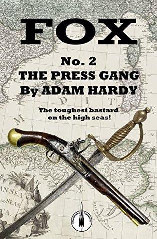 The Press Gang by Adam Hardy