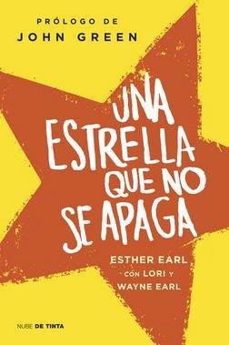 Una estrella que no se apaga by Esther Earl
