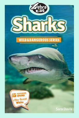 Sharks: Amazing Pictures & Fun Facts by Sara Davis