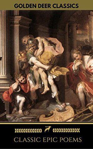 Classic Epic Poems by John Milton, Homer, Virgil, William Shakespeare, Dante Alighieri