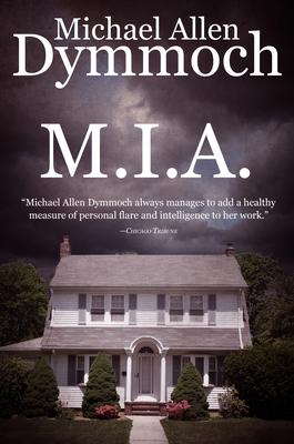 M.I.A. by Michael Allen Dymmoch