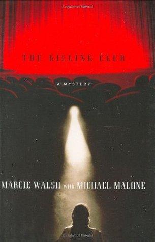 The Killing Club by Marcie Walsh, Michael Malone