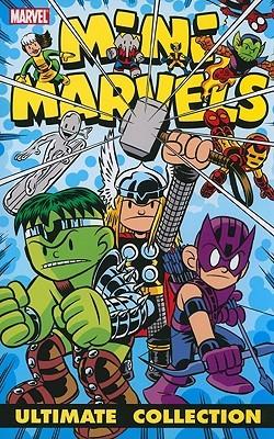Mini Marvels: Ultimate Collection by Audrey Loeb, Sean McKeever, Marc Sumerak, Paul Tobin, Chris Giarrusso