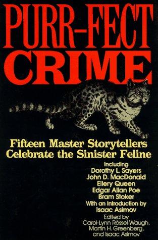 Purr-Fect Crime by Carol-Lynn Rössel Waugh, Martin H. Greenberg