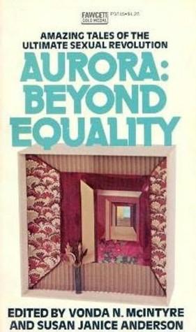 Aurora: Beyond Equality by Vonda N. McIntyre, Susan Janice Anderson
