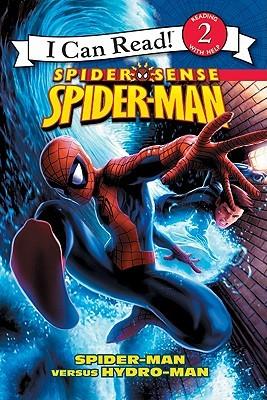 Spider Sense Spider-Man: Spider-Man versus Hydro-Man by Jeremy Roberts, Susan Hill, Andie Tong