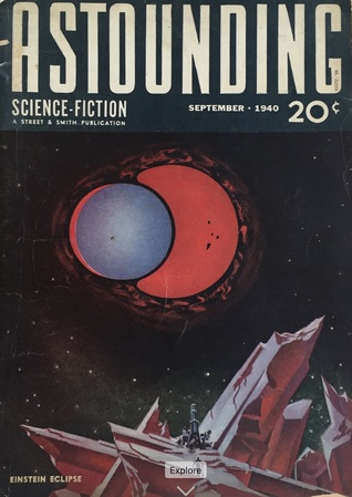 Astounding Science Fiction, September 1940 by Stanley R. Short, L. Ron Hubbard, R.S. Richardson, Isaac Asimov, Vic Phillips, John W. Campbell Jr., A.E. van Vogt, Robert A. Heinlein, Ross Rocklynne