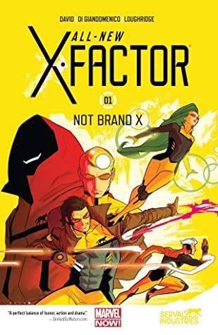 All-New X-Factor, Vol. 1: Not Brand X by Carmine Di Giandomenico, Jared Fletcher, Alex Garner, Giuseppe Camuncoli, Peter David, Lee Loughridge, Kris Anka, Pop Mhan