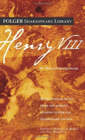 Henry VIII by Paul Werstine, John Fletcher, William Shakespeare, Barbara A. Mowat