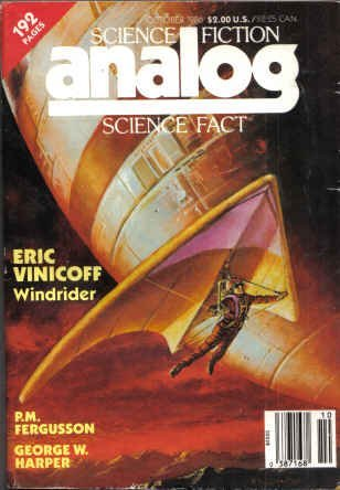Analog Science Fiction and Fact, October 1986 by Stanley Schmidt, Anthony R. Lewis, Eric Vinicoff, Colin Kapp, Francis Cartier, Matthew J. Costello, Thomas A. Easton, Gregory Kusnick, Joseph H. Delaney, G. Harry Stine, P.M. Fergusson, George W. Harper