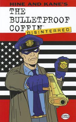 Bulletproof Coffin Volume 2: Disinterred by David Hine