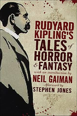 Rudyard Kipling's Tales of Horror and Fantasy by Stephen Jones, Rudyard Kipling, Neil Gaiman