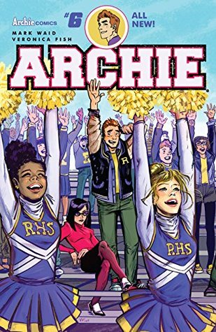 Archie (2015-) #6 by Mark Waid, Veronica Fish