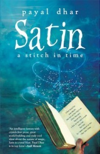 Satin: A Stitch in Time (Satin, #1) by Payal Dhar