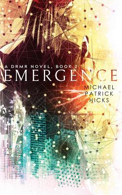 Emergence by Michael Patrick Hicks