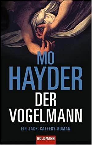 Der Vogelmann by Mo Hayder