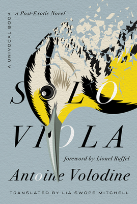 Solo Viola: A Post-Exotic Novel by Antoine Volodine