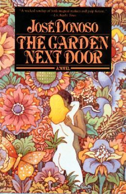The Garden Next Door by José Donoso, Hardie St. Martin