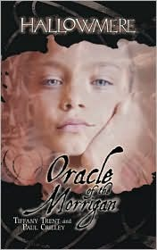 Oracle of the Morrigan by Paul Crilley, Tiffany Trent