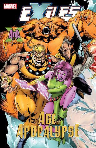Exiles, Volume 10: Age of Apocalypse by Mizuki Sakakibara, Jim Calafiore, Tony Bedard