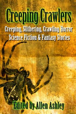Creeping Crawlers by Storm Constantine, Andrew Darlington