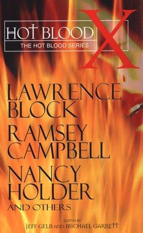 Hot Blood X by Richard Garrett, Jeff Gelb