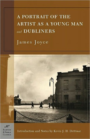 A Portrait of the Artist as a Young Man and Dubliners (Barnes & Noble Classics Series) by James Joyce
