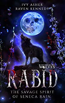 Rabid by Ivy Asher, Raven Kennedy
